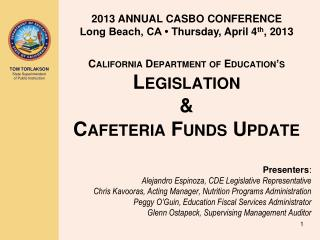 California Department of Education's Legislation  & Cafeteria Funds Update