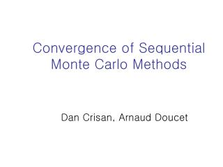 Convergence of Sequential Monte Carlo Methods