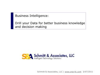 Business Intelligence:  Drill your Data for better business knowledge and decision making
