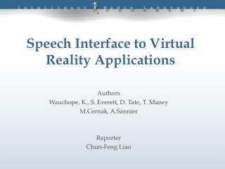 Speech Interface to Virtual Reality Applications