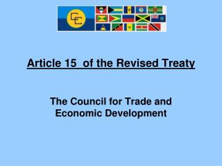 Article 15  of the Revised Treaty