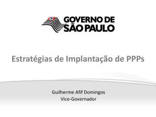 Estratégias de Implantação de PPPs
