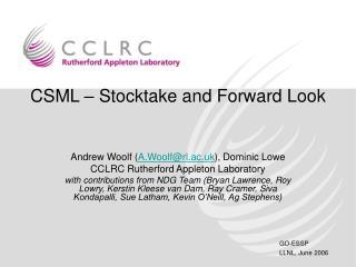 CSML – Stocktake and Forward Look