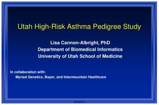 Utah High-Risk Asthma Pedigree Study
