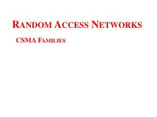 Random Access Networks