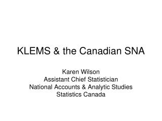 KLEMS & the Canadian SNA