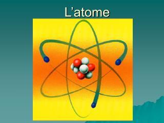L�atome