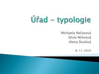 Úřad - typologie
