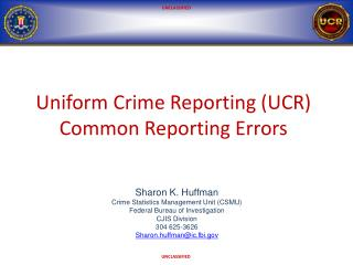 Uniform Crime Reporting (UCR) Common Reporting Errors