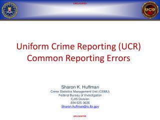 Uniform Crime Reporting (UCR) Common Reporting Errors