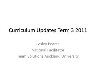 Curriculum Updates Term 3 2011