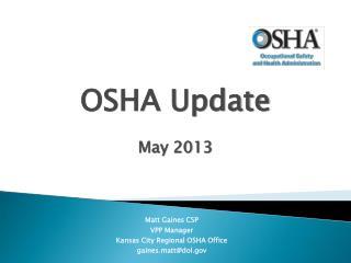 OSHA Update May 2013