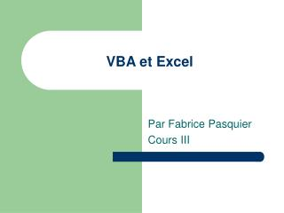 VBA et Excel