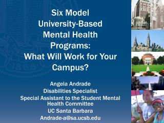Six Model  University-Based  Mental Health Programs:  What Will Work for Your Campus?
