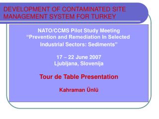 "NATO/CCMS Pilot Study Meeting ""Prevention and Remediation In Selected"