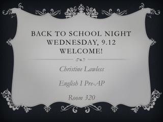 Back To School Night Wednesday, 9.12 Welcome!