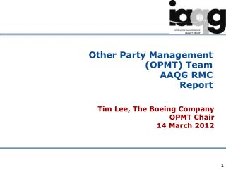 Other Party Management (OPMT) Team AAQG RMC  Report