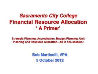 Bob Martinelli, VPA 5 October 2012