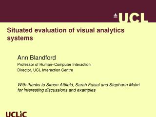 Situated evaluation of visual analytics systems
