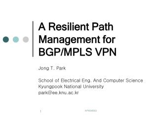A Resilient Path Management for BGP/MPLS VPN