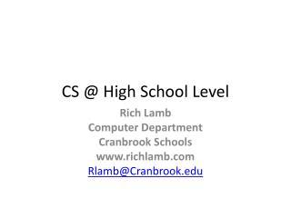CS @ High School Level