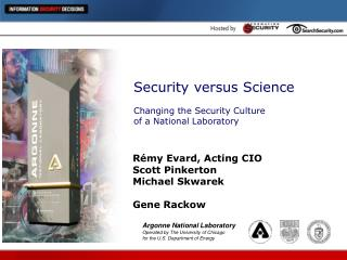 Security versus Science Changing the Security Culture of a National Laboratory