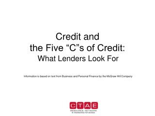 Credit and  the Five �C�s of Credit: