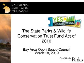 The State Parks & Wildlife Conservation Trust Fund Act of 2010