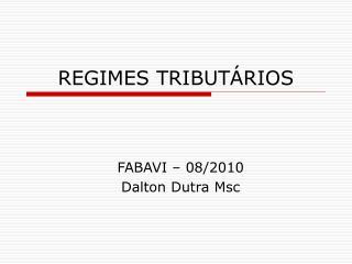 REGIMES TRIBUT�RIOS