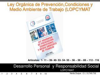 Ley Orgánica de Prevención,Condiciones y Medio Ambiente de Trabajo (LOPCYMAT