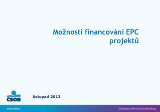 Možnosti financování EPC projektů