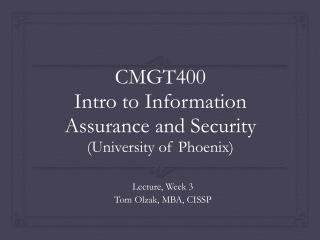 CMGT400 Intro to Information Assurance and Security (University of Phoenix)