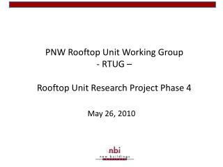 PNW Rooftop Unit Working Group - RTUG    Rooftop Unit Research Project Phase 4