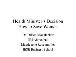 Health Minister's Decision How to Save Women