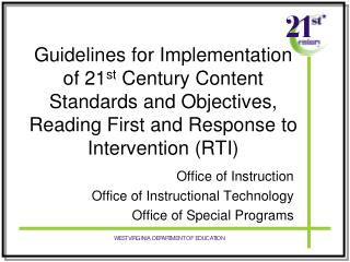 Office of Instruction Office of Instructional Technology Office of Special Programs