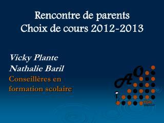 Rencontre de parents Choix de cours 2012-2013