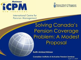 Solving Canada's Pension Coverage Problem: A Modest Proposal
