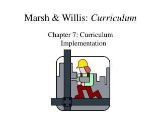Marsh & Willis:  Curriculum