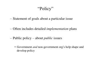 """Policy"""
