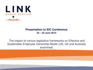 Presentation to IDC Conference 24 – 25 June 2012
