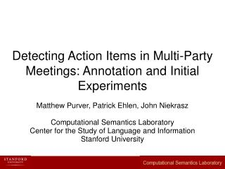 Detecting Action Items in Multi-Party Meetings: Annotation and Initial Experiments