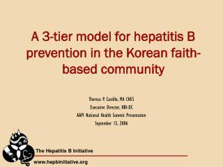 A 3-tier model for hepatitis B prevention in the Korean faith-based community