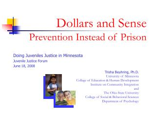 Dollars and Sense  Prevention Instead of Prison