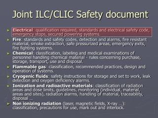 Joint ILC/CLIC Safety document
