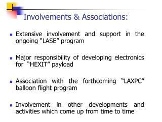 Involvements & Associations: