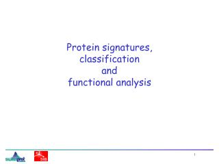 Protein signatures,  classification  and  functional analysis
