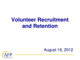 Volunteer Recruitment and Retention