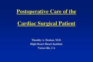 Postoperative Care of the Cardiac Surgical Patient