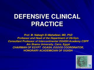 DEFENSIVE CLINICAL PRACTICE