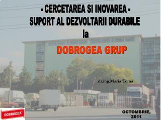 - CERCETAREA SI INOVAREA - SUPORT AL DEZVOLTARII DURABILE  la
